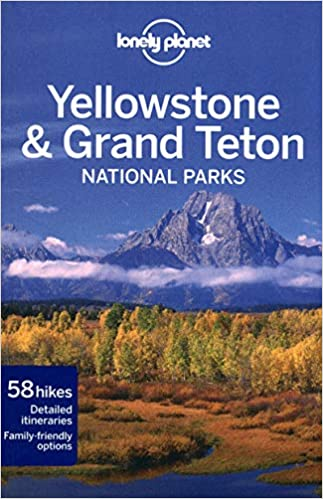 Yellowstone What I'm Reading Lonely Planet Yellowstone Guidebook
